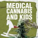 Le cannabis médical et les enfants