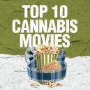 Top 10 des films sur le Cannabis